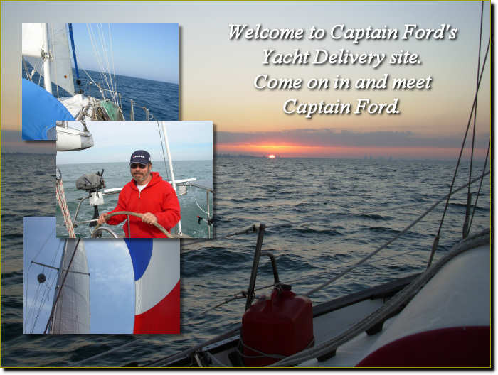 Welcome to Captain Ford's Yacht Delivery site